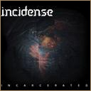Incidense - Incarcerated album